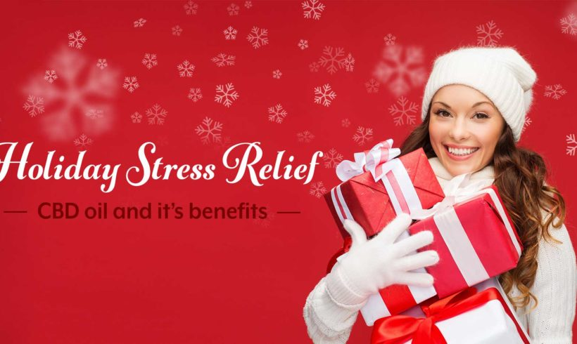 Holiday Stress Relief with CBD